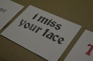 I miss your face with fun wood type